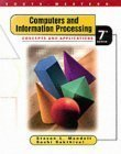 Computers and Information Processing : Concepts and Applications with BASIC, Mandell, Steven L., 0314895698