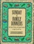 Sunday Is Family Dinners, Time-Life Books Editors, 0783548265