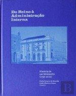 Do Reino à Administração Interna História de um Ministério (1736-2012) Portuguese Edition pdf epub