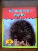 Descargando libros de google books El Puerco Espmn (Porcupines) (Animales Espinosos/Tiny-Spiny Animals) 1403443076 PDF ePub MOBI