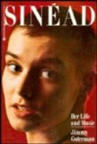 Sinead: Her Life and Music