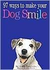 97 Ways to Make a Dog Smile by Jenny Langbehn, Pat Doyle (Photographer)