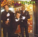 Buster Goes Berserk by Buster Poindexter (1989-05-02)