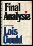 Final Analysis, Lois Gould, 0394482409