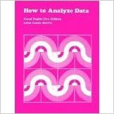 How to Analyze Data (CSE Program Evaluation) [1987] [By Carol T. Fitz-Gibbon]