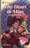 Thy Heart in Mine, Cara West, 0373704712