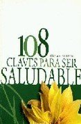 108 claves para ser positivo / 108 keys to be positive (Spanish Edition) PDF