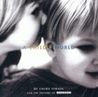img - for A Child's World by Laura Straus (2000-07-03) book / textbook / text book