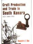 Craft Production and Trade in South Kanara