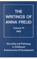 Normality and Pathology in Childhood: Assessments of Development (Writings of Anna Freud, Vol. 6) (Reading Anna Freud)