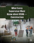 What Every Supervisor Must Know about OSHA Construction : 2007, Teeples, Joe, 0808016288