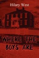Book: Where the Boys Are by Hilary West