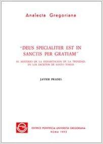 Book Deus Specialiter Est in Sanctis Per Gratiam (Analecta Gregoriana)