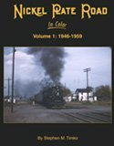 Nickel Plate Road in Color, Stephen M. Timko, 1582482608