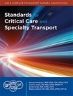 Standards for Critical Care and Specialty Transport