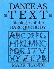 img - for Dance as Text: Ideologies of the Baroque Body (Res Monographs in Anthropology and Aesthetics) by Mark Franko (1993-04-30) book / textbook / text book
