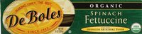DeBoles Organic Spinach Fettuccine -- 8 oz