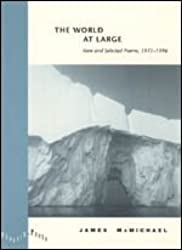 The World at Large: New and Selected Poems, 1971-1996 (Phoenix Poets)