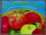 How do apples grow? (Let's-read-and-find-out science book)