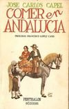 Comer en Andalucía (Textos lúdicos de Pantagruel ; 12) (Spanish Edition)