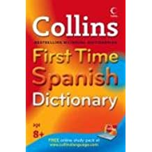 Collins First Time Spanish Dictionary (English and Spanish Edition): Collins Publishers Staff: 9780007261116: Amazon.com: Books