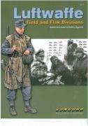 Luftwaffe Flak - Luftwaffe Field and Flak Divisions