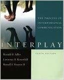 Book Interplay: The Process of Interpersonal Communication by Ronald B. Adler (2006-03-16)