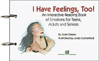 I Have Feelings Too! An Interactive Reading Book of Emotions For Teens, Adults, and Seniors ()