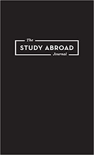 The Study Abroad Journal Your Roadmap to an Epic Experience Abroad