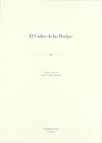 Descargar Libro El Códice De Las Huelgas Juan Carlos Asensio