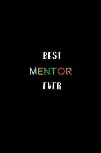 Best Mentor Ever: A Journal