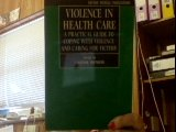 Violence in Health Care 9780192621573
