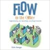 Flow in the Office: Implementing and Sustaining Lean Improvements by Venegas, Carlos [Productivity Press, 2007] (Paperback) [Paperback]