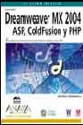 Dreamweaver MX 2004. ASP, Coldfusion y PHP (Diseno Y Creatividad) (Spanish Edition)