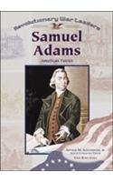 Samuel Adams: American Patriot (Revolutionary War Leaders) pdf