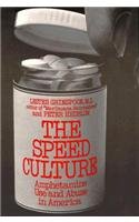 Speed Culture: Amphetamine Use and Abuse in America