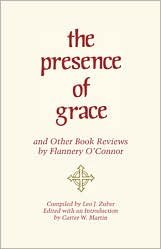 Download The Presence of Grace and Other Book Reviews Publisher: University of Georgia Press PDF