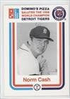 Norm Cash (Baseball Card) 1988 Domino's Pizza Salutes the 1968 World Champion Detroit Tigers - Restaurant [Base] #NOCA offers
