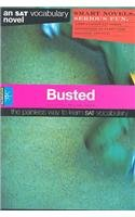 Busted: An SAT Vocabulary Novel