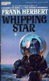 Whipping Star, Frank Herbert, 0425041166