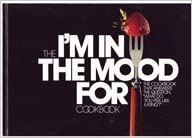 Book The I'm in the mood for cookbook: The cookbook that answers the question