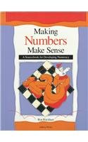 Making Numbers Make Sense: A Sourcebook for Developing Numeracy in Grades K-8