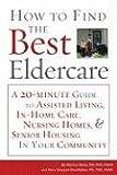 How to Find the Best Eldercare, Marilyn Rantz, 1577491904