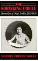 Shrinking Circle: Memories of Nazi Berlin, 1933-39