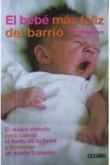 El bebe mas feliz del barrio. (Spanish Edition) Paperback