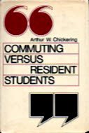 Commuting Versus Resident Students: Overcoming the Educational Inequities of Living Off Campus (The Jossey-Bass Series in Higher Education)