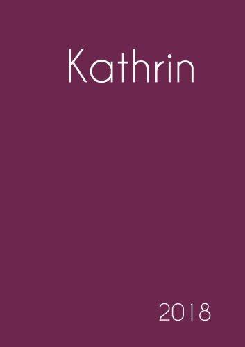 2018: Namenskalender 2018 - Kathrin - DIN A5 - eine Woche pro Doppelseite (German Edition) pdf epub