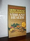 How to Eat Your Way Back to Vibrant Health, Salem Kirban, 0912582251