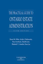 The Practical Guide to Ontario Estate Administration