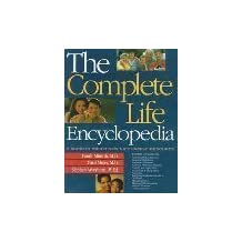 The Complete Life Encyclopedia: A Minirth Meier New Life Family Resource
